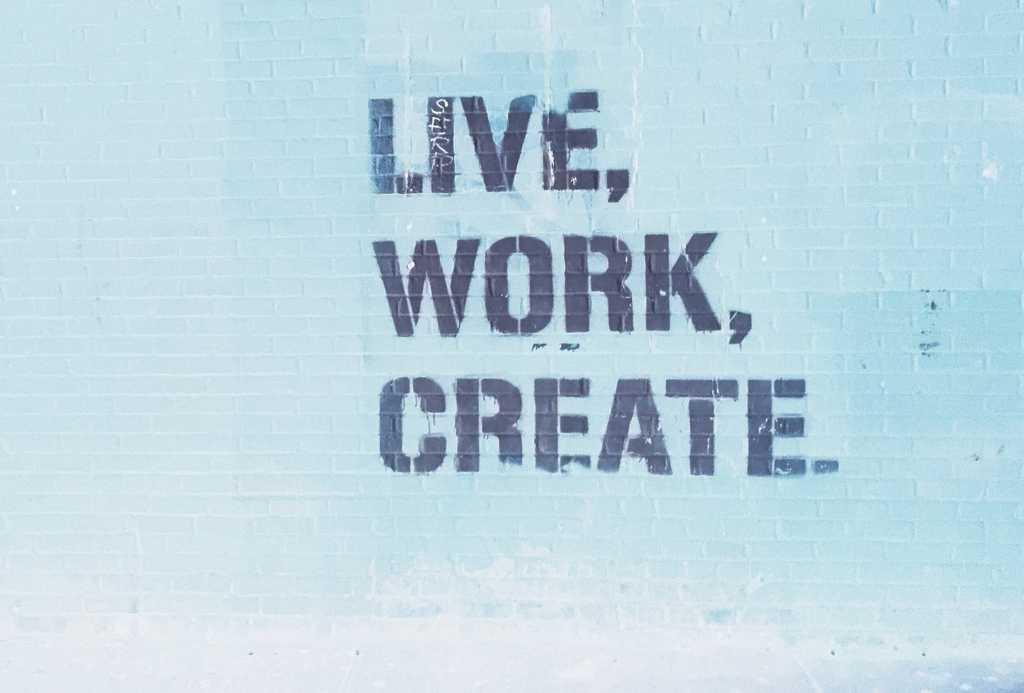 Vivre, Travailler, Créer.